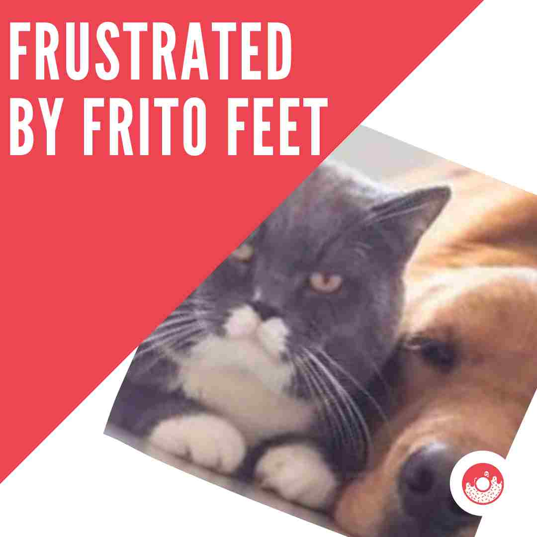 Frustrated by Frito Feet