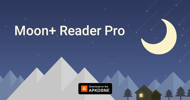 Moon+ Reader Pro APK 6.7 (Paid for free) for Android
